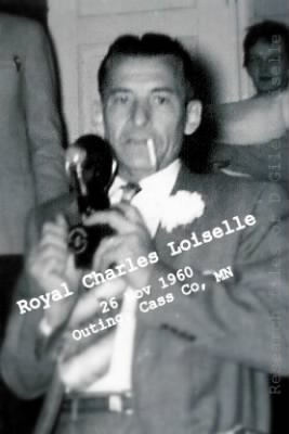 Royal LOISELLE, 1960, Outing, Cass County, Minnesota