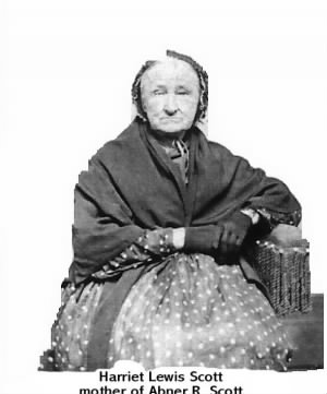 Harriet Lewis Scott wife of Shadrack Scott and mother to John, Abner, and others.