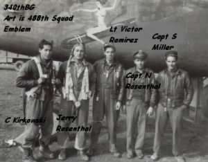 Gerald Rosenthal and his B-25 CREW, MTO  WWII