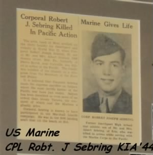 US Marine, CPL Robert Joseph Sebring was KIA 26 July,'44/ guarding the Code Talkers