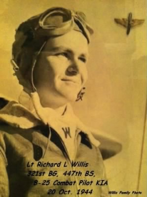321stBG,447thBS, Lt Richard L Willis, B-25 Combat Pilot, KIA 20 Oct.'44