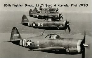 86th Fighter Group, P-27 Combat Fighter Pilot, Lt Clifford A Karrels /Over Italy