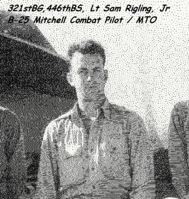 WWII Lt. Pilot Sam flew Combat in the B-25 Mitchell /MTO