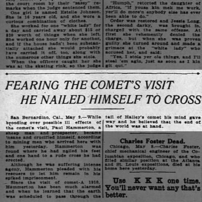 (1910) Fearing The Comet's Visit He Nailed Himself to Cross